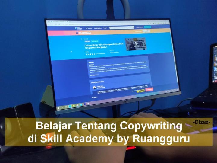 review tentang belajar copywriting di Skill Academy